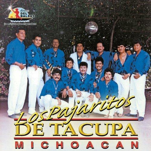 Pajaritos De Tacupa (Y Sigue La Ley)050 by Los Pajaritos De Tacupa Michoacan (1995-08-03)