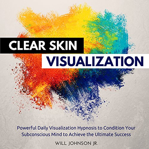 Clear Skin Visualization audiobook cover art