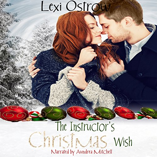 The Instructor's Christmas Wish Audiobook By Lexi Ostrow cover art