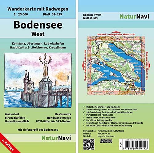 Bodensee West: Wanderkarte mit Radwegen, Blatt 51-529, 1 : 25 000, Konstanz, Überlingen, Ludwigshafen, Radolfzell a.B., Reichenau, Kreuzlingen: ... (NaturNavi Wanderkarte mit Radwegen 1:25 000)