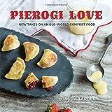 Pierogi Love: New Takes on an Old-World Comfort Food