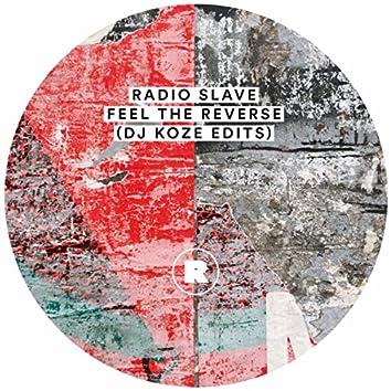 Feel The Reverse (DJ Koze Edits)