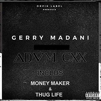 Money Maker (Adam CXX)