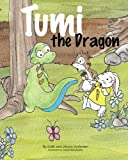 Tumi the Dragon by Edith and Jorunn Andersen (2012-05-21)