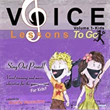 Voice Lessons To Go for Kids! v.1- Sing Out Proud! by Ariella Vaccarino (2013-05-04)