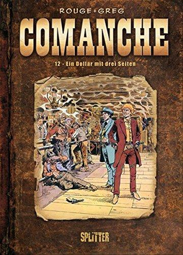 Comanche: Band 12. Ein Dollar mit drei Seiten