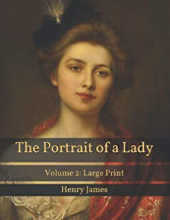 The Portrait of a Lady: Volume 2: Large Print