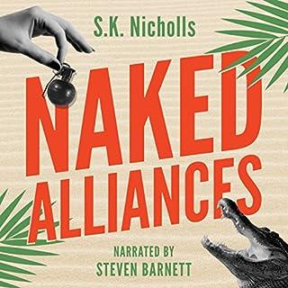 Naked Alliances: A Richard Noggin Novel audiobook cover art