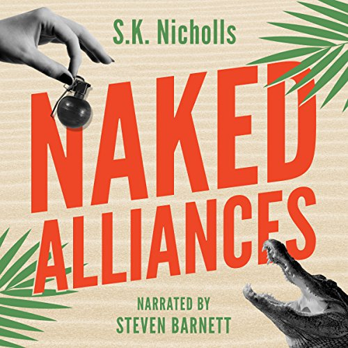 Naked Alliances: A Richard Noggin Novel audiobook cover art
