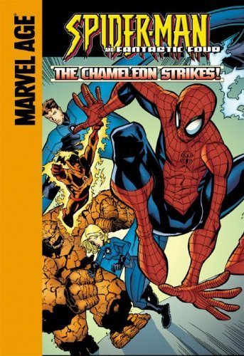 Fantastic Four: The Chameleon Strikes! (Marvel Age) by Dezago, Todd (2006) Library Binding