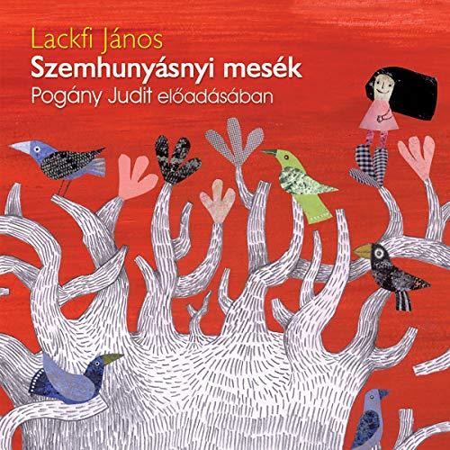 Szemhunyásnyi mesék audiobook cover art