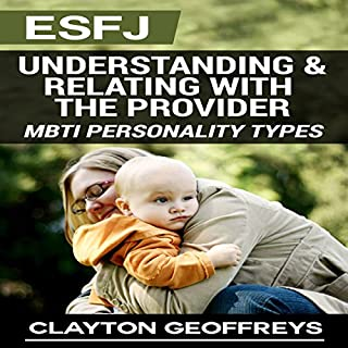 ESFJ: Understanding & Relating with the Provider cover art