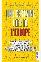 Une certaine idée de l'Europe Format Kindle
