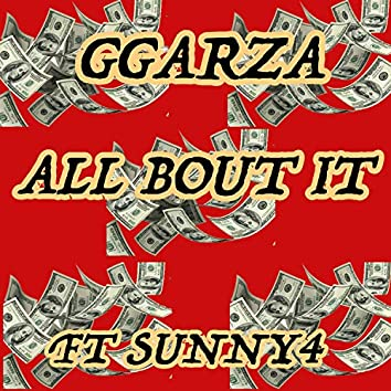 All Bout It (feat. Sunny4)
