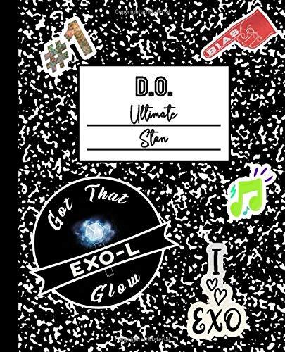 D.O. Ultimate Stan: Exo Mock Sticker Filled Kpop Bias Merch Notebook 7.5 x 9.25