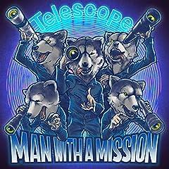 MAN WITH A MISSION「Telescope」のCDジャケット
