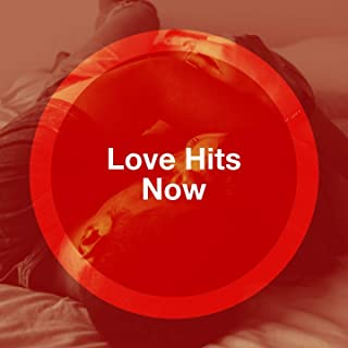 Love Hits Now