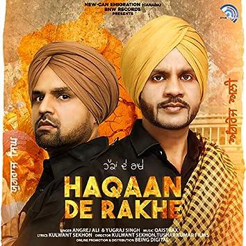 Haqaan De Rakhe