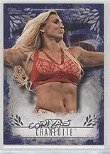 Charlotte #4/25 (Trading Card) 2016 Topps WWE Undisputed - Divas Revolution - Blue #DR-13