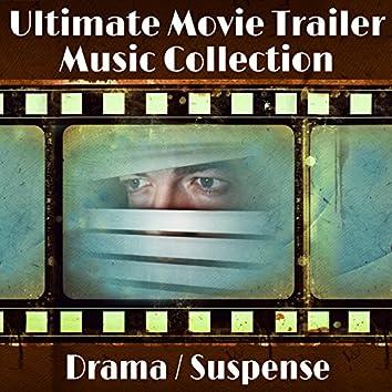 Ultimate Movie Trailer Music Collection: Drama & Suspense