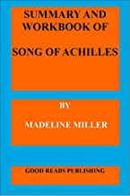 SUMMARY AND WORKBOOK: THE SONG OF ACHILLES - (Madeline Miller) (English Edition)