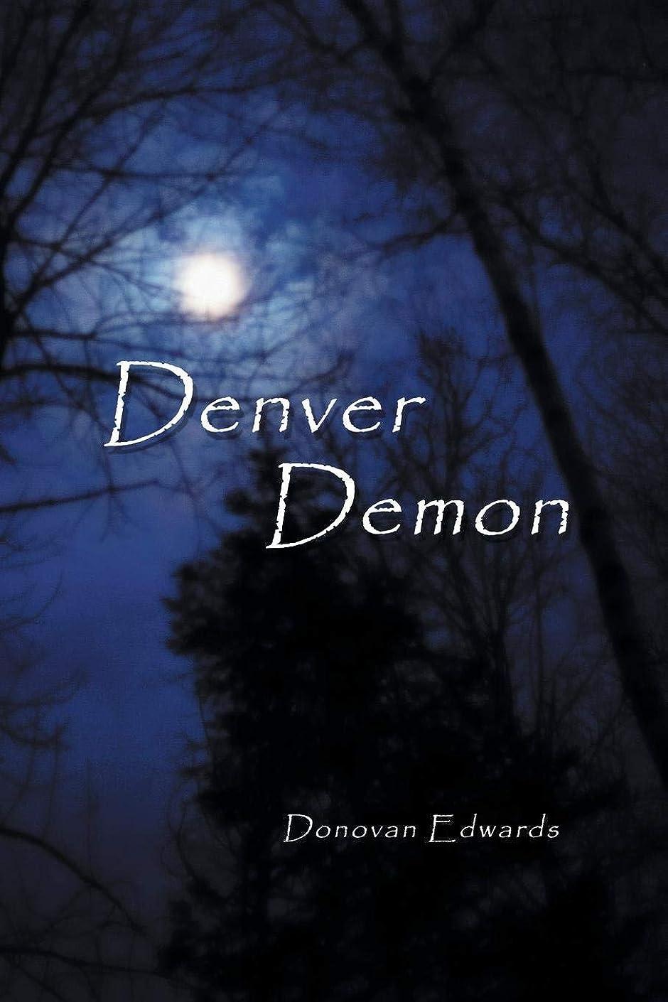 ツール宅配便弱点Denver Demon (Denver Demon Series Book 1) (English Edition)