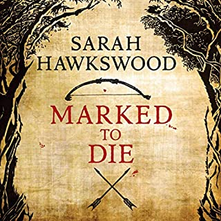 Marked to Die                   By:                                                                                                                                 Sarah Hawkswood                               Narrated by:                                                                                                                                 Matt Addis                      Length: 8 hrs and 24 mins     6 ratings     Overall 4.8