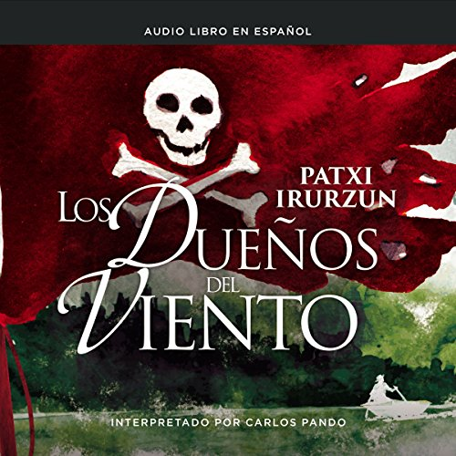 Los dueños del viento [The Owners of the Wind] audiobook cover art