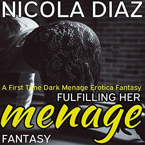 Fulfilling Her Fantasy Menage audiobook cover art