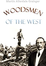 Woodsmen  of the West (1908)