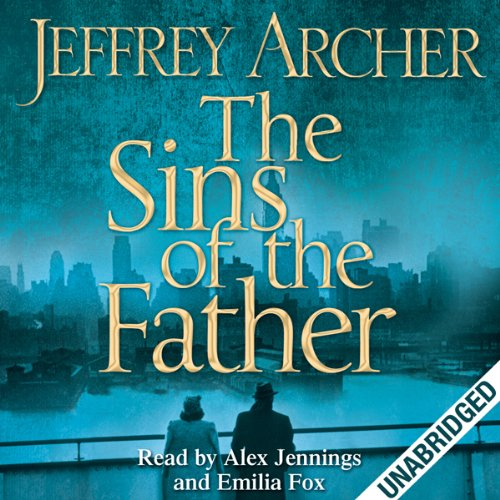 The Sins of the Father: Clifton Chronicles, Book 2 Titelbild