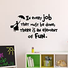 Wall Decal Quote Mary Poppins In Every Job That Must Be Done There Is An Element Of Fun Wall Decals Vinyl Stickers Inspirational Quotes Q194