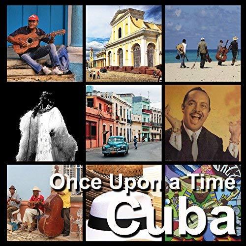 Cuba, Once Upon A Time , Perez Prado, Tito Puente, Ray Barretto, CD Doppio, Ambient Music,Musica Cubana ,Mambo, La Guantanamera, El Talisman, El Canaval, Viaggiare