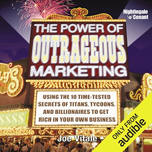 The Power of Outrageous Marketing cover art