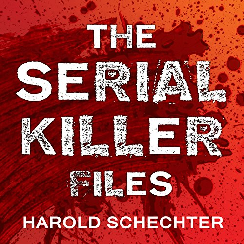 The Serial Killer Files     The Who, What, Where, How, and Why of the World's Most Terrifying Murderers              Written by:                                                                                                                                 Harold Schechter                               Narrated by:                                                                                                                                 Charles Constant                      Length: 18 hrs and 17 mins     13 ratings     Overall 4.2