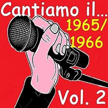Cantiamo il...1965 e il 1966, Vol. 2