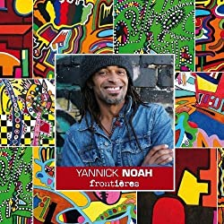 Frontieres by YANNICK NOAH (2010-08-31)