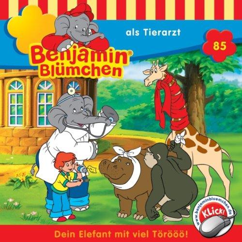 Benjamin als Tierarzt (Benjamin Blümchen 85) audiobook cover art