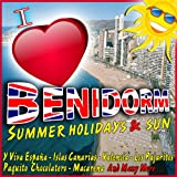 I Love Benidorm. Summer Holidays and Sun.