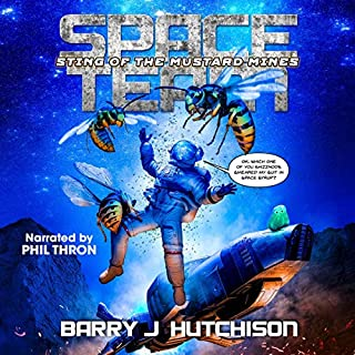 Space Team: Sting of the Mustard Mines                   By:                                                                                                                                 Barry J. Hutchison                               Narrated by:                                                                                                                                 Phil Thron                      Length: 10 hrs and 59 mins     58 ratings     Overall 4.8