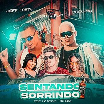 Sentando Sorrindo (feat. Mc Dricka & Mc India)
