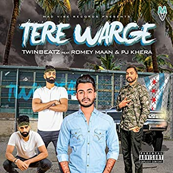 Tere Warge (feat. Romey Maan & Pj Khera)