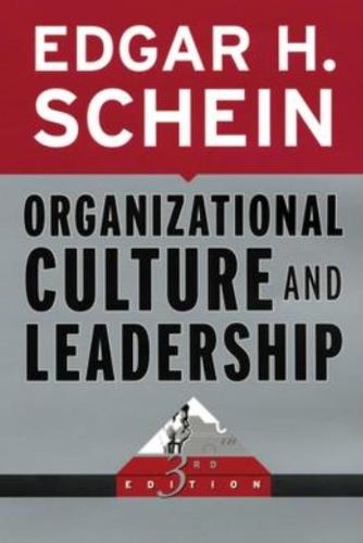 Organizational Culture and Leadership (Jossey-Bass Business & Management S.)