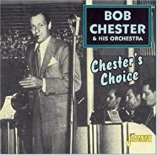 Chesters Choice
