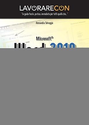 Lavorare con Microsoft Word 2010 (Pro DigitalLifeStyle)