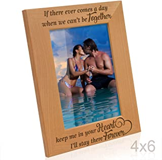 Kate Posh - If there ever comes a day when we can't be together, keep me in your heart, I'll stay there forever - Winnie the Pooh Engraved Natural Wood Picture Frame (4x6-Vertical)