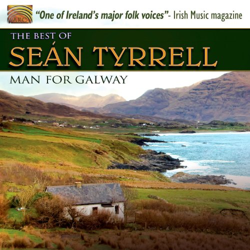Man for Galway: The Best of Sean Tyrrell