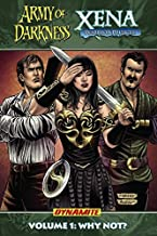 Army of Darkness Xena Warrior Princess: Why Not?: 1