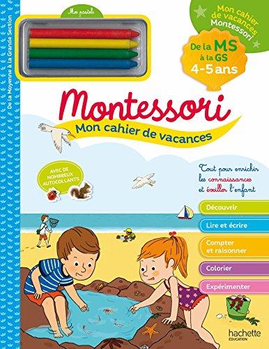 Mon cahier de vacances Montessori 2020
