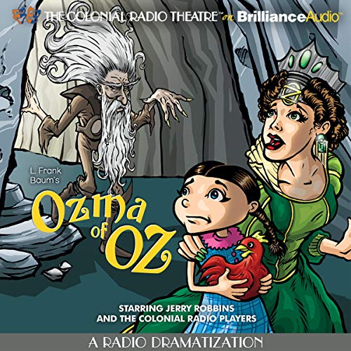 Ozma of Oz (A Radio Dramatization) cover art